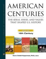 American Centuries : The Ideas, Issues, and Values That Shaped U.S. History - Karen Ordahl Kupperman