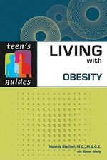 Living with Obesity : Teen's Guides - Nicolas Stettler