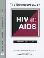 The Encyclopedia of HIV and AIDS : Library of Health and Living Library of Health and Living - Stephen E Stratton