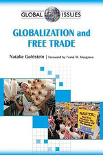 Globalization and Free Trade : Global Issues - Natalie Goldstein