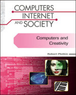Computers and Creativity : Computers, Internet, and Society - Robert Plotkin