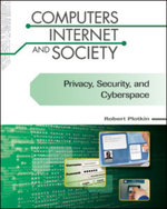 Privacy, Security, and Cyberspace : Computers, Internet, and Society - Robert Plotkin