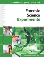Forensic Science Experiments - Pamela Walker