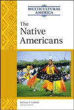 The Native Americans - Rodney P. Carlisle