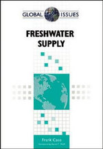 Freshwater Supply : Global Issues - Frank Caso