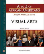 African Americans in the Visual Arts - Facts on File