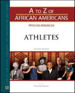 African-American Athletes : A to Z of African Americans - Facts on File