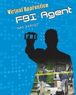 FBI Agent : Virtual Apprentice - Gail Karlitz