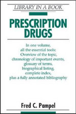 Prescription Drugs : Library In A Book - Fred C. Pampel