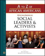 African-American Social Leaders and Activists - Facts on File