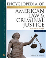 Encyclopedia of American Law and Criminal Justice - David Schultz