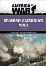 Spanish-American War : America at War - Michael Golay