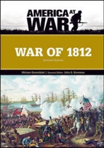 War of 1812 : America at War - Miriam Greenblatt