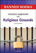 Literature Suppressed on Religious Grounds - Margaret Bald