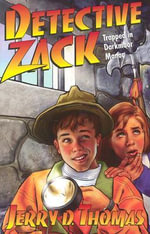 Detective Zack Trapped in Darkmoor Manor - Jerry D Thomas