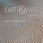 Earth and Mars : A Reflection - Stephen Strom