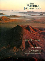The Sierra Pinacate : Southwest Center (Hardcover) - Julian D. Hayden