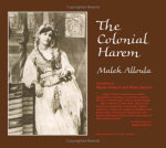 The Colonial Harem : Theory & History of Literature S., V.21 - Malek Alloula