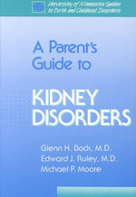 A Parent's Guide to Kidney Disorders : Birth & Childhood Disorders S., 5 - Glenn Bock