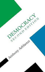 Democracy : Palgrave Essential Histories - Anthony Arblaster