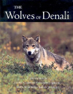 The Wolves of Denali - L.David Mech