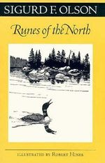Runes of the North - Sigurd F. Olson