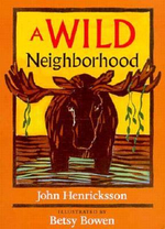 A Wild Neighborhood - John Henricksson