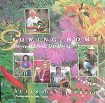Growing Home : Stories of Ethnic Gardening - Susan Davis Price