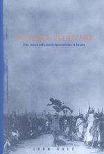 Imagined Olympians : Body Culture and Colonial Representation in Rwanda - John Bale