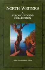 North Writers : A Strong Woods Collection - John Henricksson