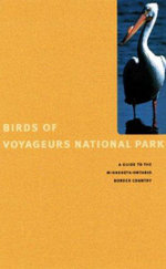 Birds of Voyageurs : A Guide to the Minnesota-Ontario Border Country - TBA