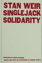 Singlejack Solidarity - Stan Weir