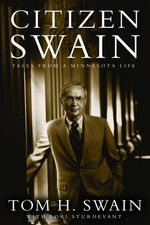 Citizen Swain : Tales from a Minnesota Life - Tom H. Swain