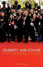 Celebrity and Power : Fame in Contemporary Culture - P. David Marshall