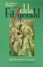Zelda Fitzgerald : The Collected Writings