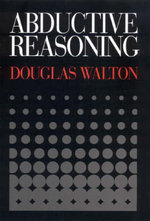 Abductive Reasoning - Douglas N. Walton