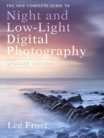 The New Complete Guide to Night and Low-Light Digital Photography - Lee Frost