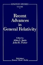 Recent Advances in General Relativity : Essays in Honor of Ted Newman