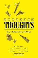 Discrete Thoughts 1994 : Essays on Mathematics, Science and Philosophy - Mark Kac