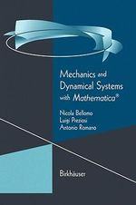 Mechanics and Dynamical Systems with Mathematica : Applied Mathematical Sciences - Nicola Bellomo