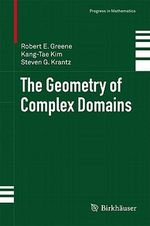 The Automorphism Group of Domains : Progress in Mathematics - Robert E. Greene