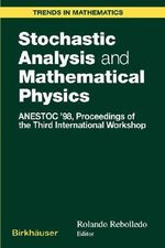 Stochastic Analysis and Mathematical Physics 1 : Anestoc'98 Proceedings of the Third International Workshop