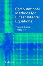 Computational Methods for Linear Integral Equations - Prem K. Kythe
