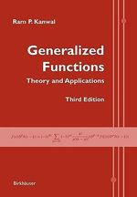 Generalized Functions : Theory and Applications - Ram P. Kanwal