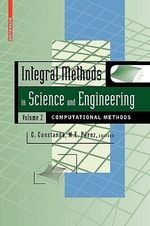 Integral Methods in Science and Engineering : v. 2
