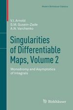 Singularities of Differentiable Maps : v. 2 - V. I. Arnold