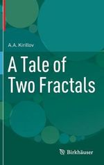A Tale of Two Fractals : Complex Webs in Nature and Technology - A. A. Kirillov
