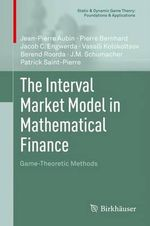 The Interval Market Model in Mathematical Finance - Jean-Pierre Aubin