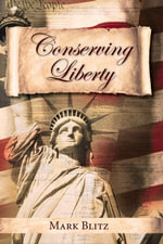 Conserving Liberty - Mark Blitz