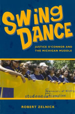 Swing Dance : Justice O'Connor and the Michigan Muddle - Robert Zelnick